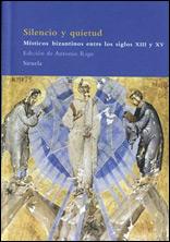 Silencio Y Quietud – Místicos Bizantinos Entre Los Siglos XIII Y XV