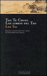 Tao Te Ching. Los Libros Del Tao