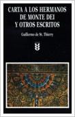 Carta A Los Hermanos Del Monte Dei Y Otros Escritos