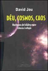 DÉU, COSMOS, CAOS