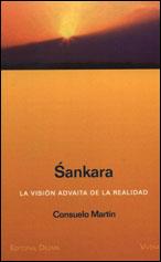 SANKARA Y LA VISIÓN ADVAITA DE LA REALIDAD