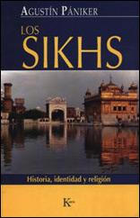 Los Sikhs: Historia, Identidad Y Religión