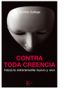 Vicente Gallego Contra Toda Creencia