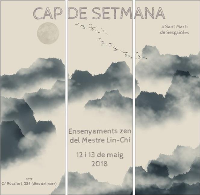 CAP De SETMANA Amb LIN-CHI (mestre Budista Ch'an)