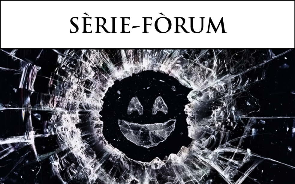 14. SÈRIE-FORUM BLACK MIRROR