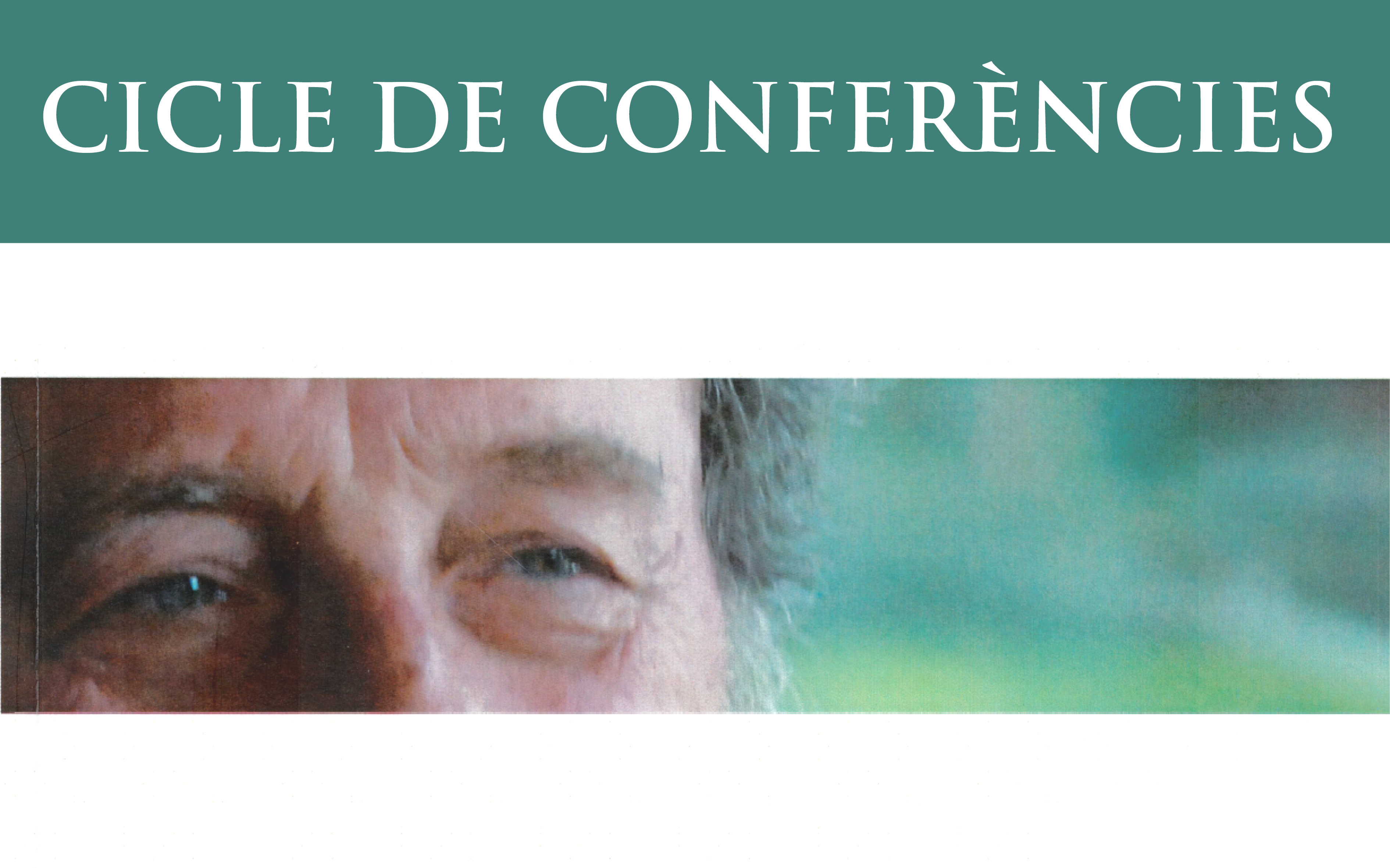 17. CICLE DE CONFERÈNCIES: Perspectives Del Pensament De Corbí