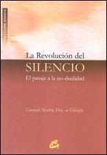 La Revolución Del Silencio: El Pasaje A La No Dualidad