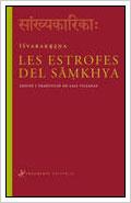 ISHVARAKRISHNA: LAS ESTROFAS DE SAMKHYA