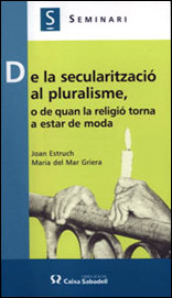 De La Secularització Al Pluralisme