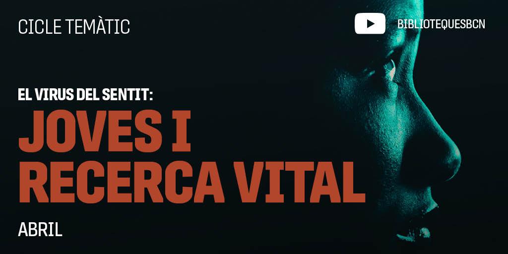 El Virus Del Sentit: Joves I Recerca Vital