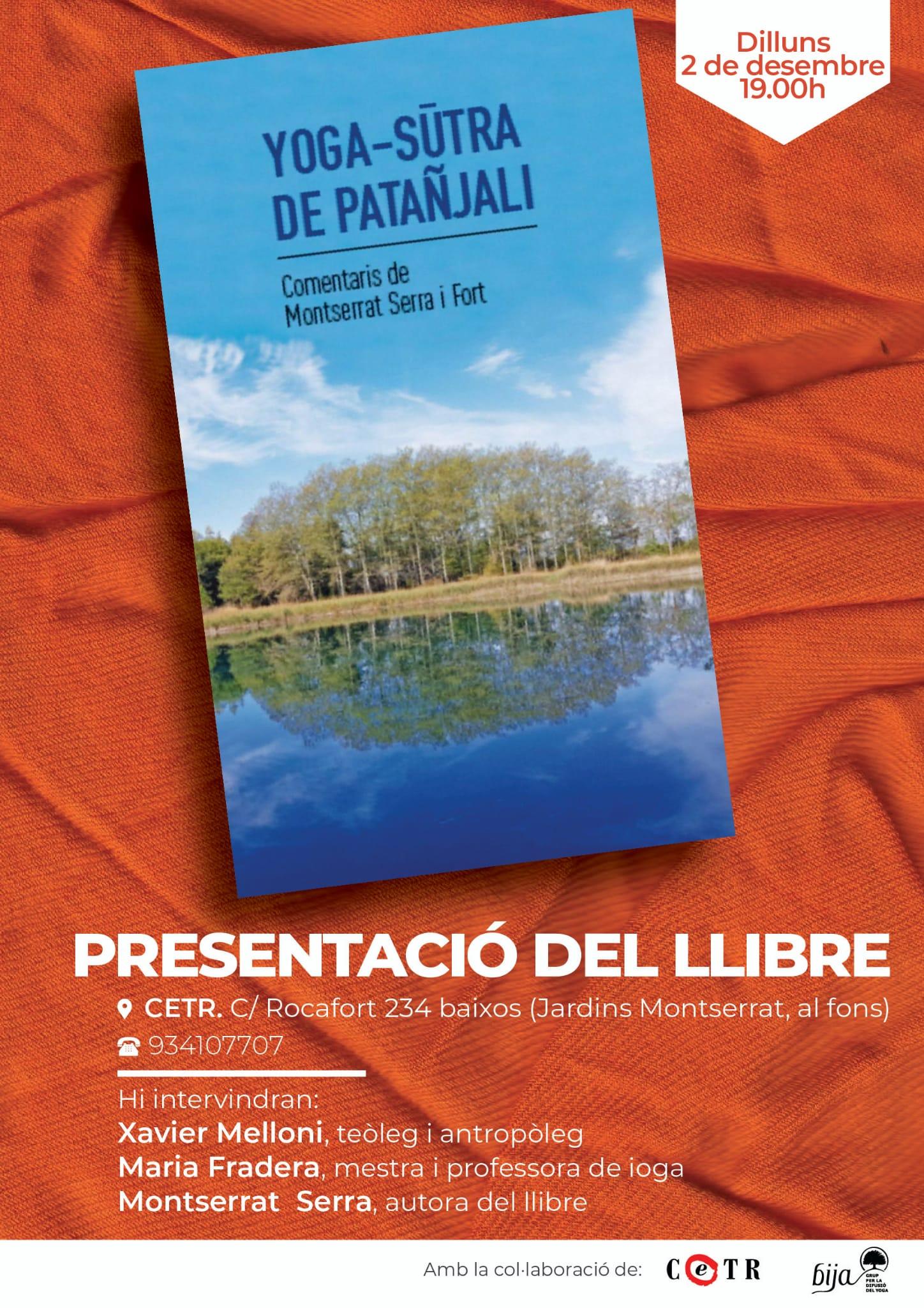 Presentació Del Llibre YOGA-SUTRA De PATAÑJALI El 2 De Desembre A CETR