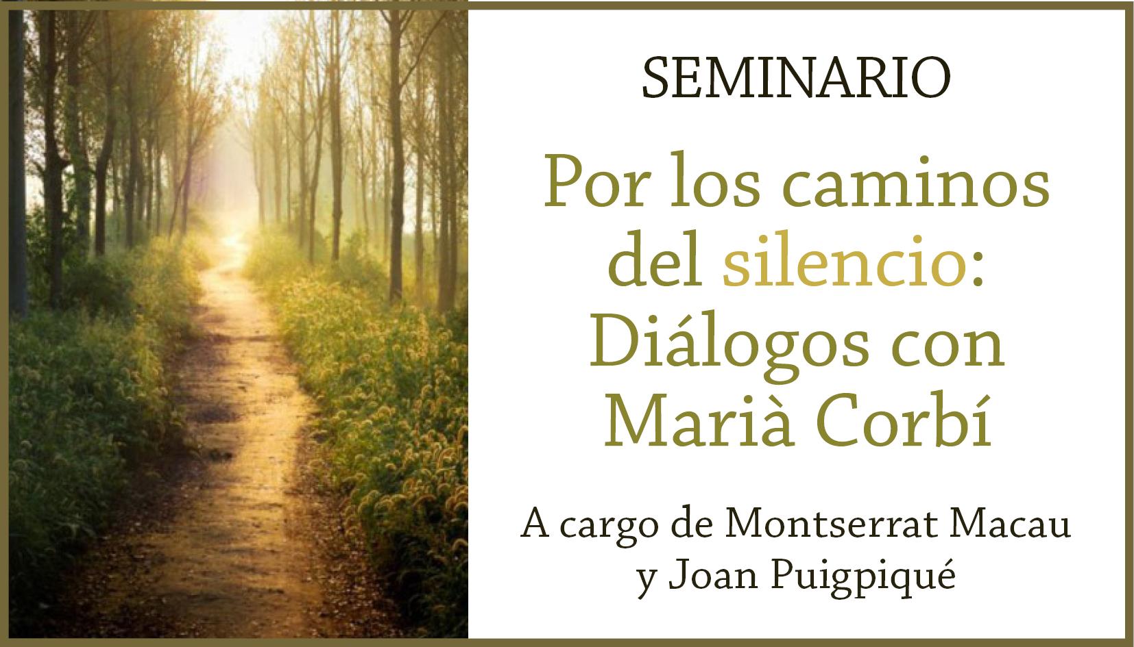 Por Los Caminos Del Silencio: Diàlegs Amb Marià Corbí
