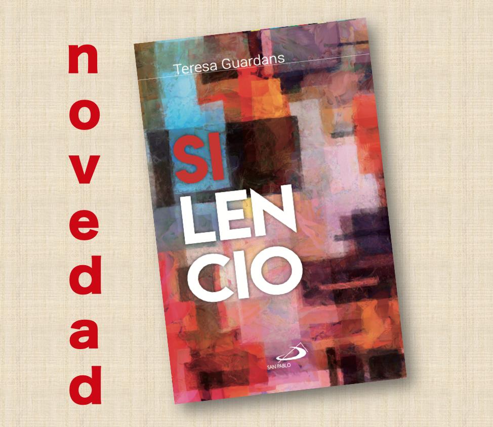 NOVEDAD EDITORIAL: «SILENCIO» De Teresa Guardans